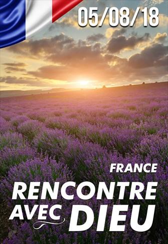 Rencontre avec Dieu - 05/08/18 - France