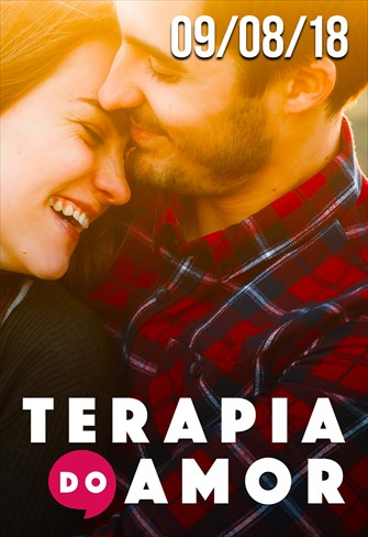 Terapia do Amor - 09/08/18