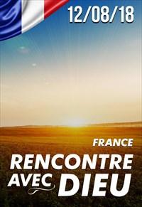 Rencontre avec Dieu - 12/08/18 - France
