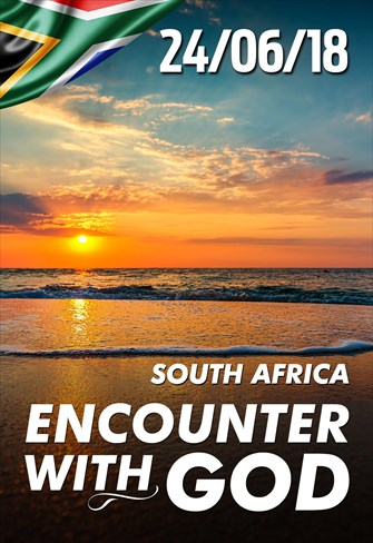 Encounter with God - 24/06/18 - South Africa