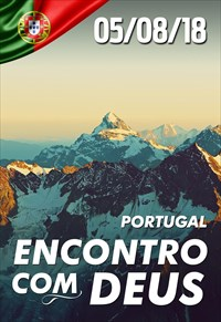 Encontro com Deus - 05/08/18 - Portugal