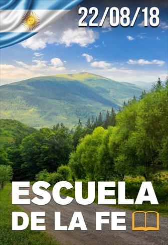 Escuela de la fe - 22/08/18 - Argentina