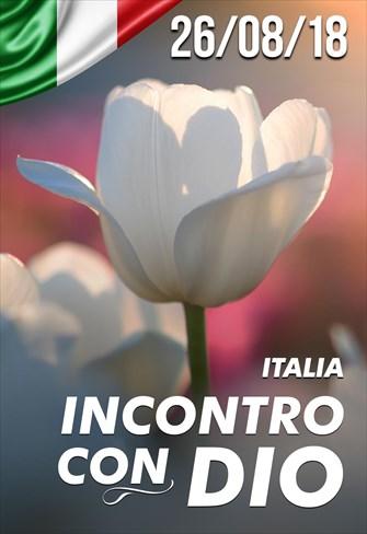 Incontro con Dio - 26/08/18 - Itália