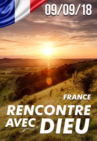 Rencontre Avec Dieu - 09/09/18 - France
