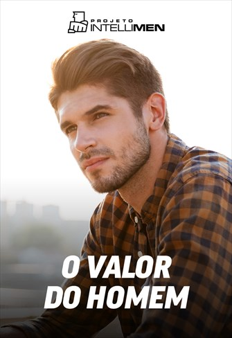 O valor do homem - IntelliMen - 16/09/18