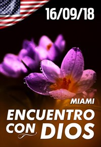Encuentro con Dios - 16/09/18 - Miami