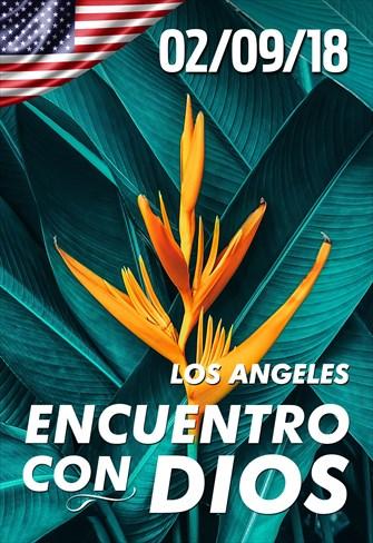 Encuentro con Dios - 02/09/18 - Los Angeles