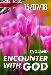 Encounter with God - 15/07/18 - England