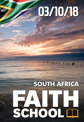 Faith School - 03/10/18 - South Africa