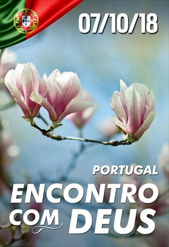 Encontro com Deus - 07/10/18 - Portugal