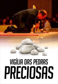 Vigília das Pedras Preciosas - 14/10/18