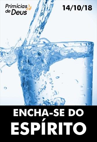 Encha-se do Espírito - Primícias de Deus - 14/10/18
