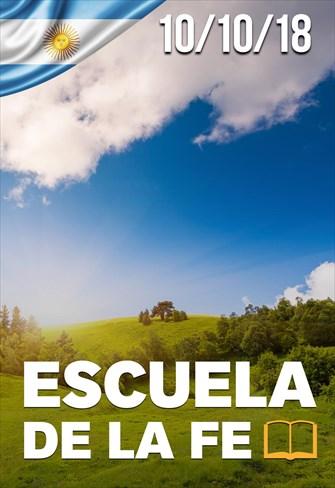 Escuela de la Fe - 10/10/18 - Argentina