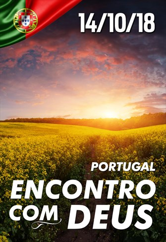 Encontro com Deus - 14/10/18 - Portugal