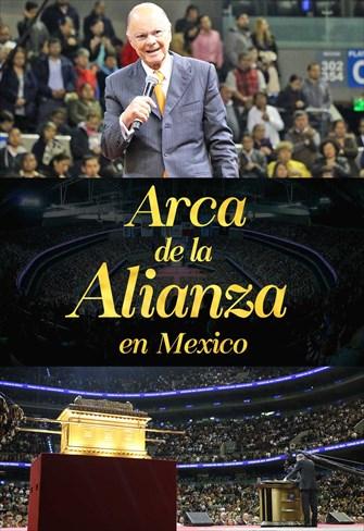 Arca de la Alianza en Mexico - 21/10/18