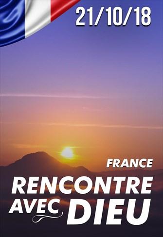 Rencontre Avec Dieu - 21/10/18 - France