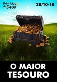 O maior tesouro - Primícias de Deus - 28/10/18