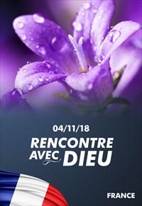 Rencontre avec Dieu - 04/11/18 - France