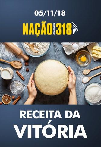 Receita da Vitória - Nação dos 318 - 05/11/18