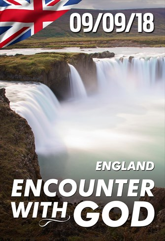 Encounter with God - 09/09/18 - England