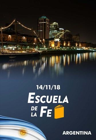 Escuela de la fe - 14/11/18 - Argentina