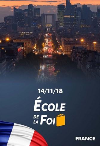 École de la foi - 14/11/18 - France