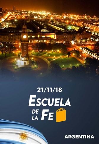 Escuela de la fe - 21/11/18 - Argentina