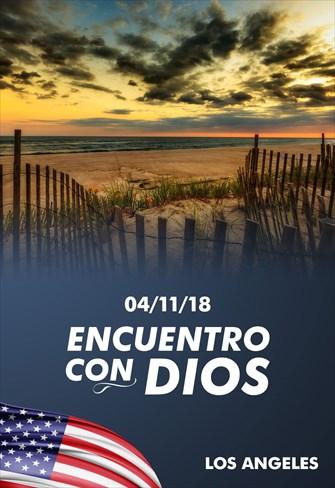Encuentro con Dios - 04/11/18 - Los Angeles