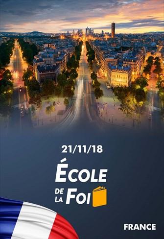 École de la foi - 21/11/18 - France