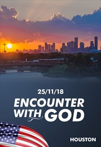 Encounter with God - 25/11/18 - Houston