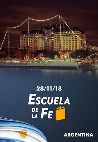 Escuela de la fe - 28/11/18 - Argentina