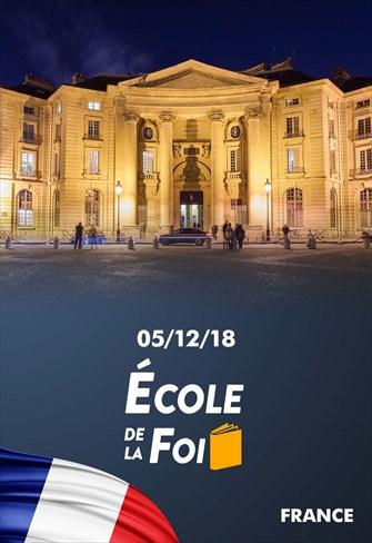 École de la foi - 05/12/18 - France