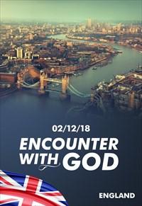 Encounter with God - 02/12/18 - England