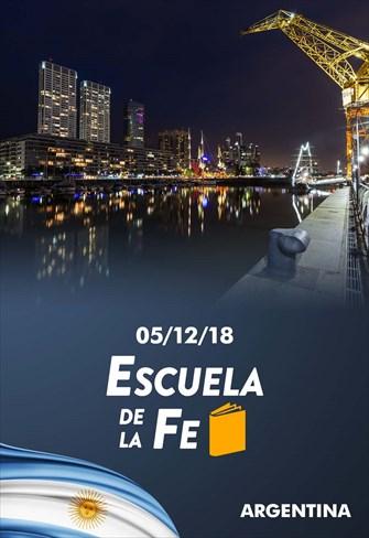 Escuela de la fe - 05/12/18 - Argentina