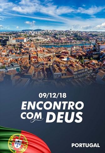 Encontro com Deus - 09/12/18 - Portugal