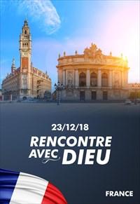 Rencontre avec Dieu - 23/12/18 - France