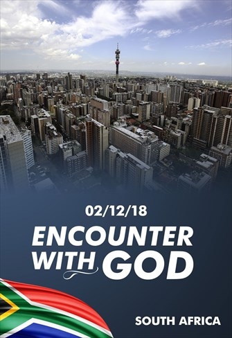 Encounter with God - 02/12/18 - South Africa
