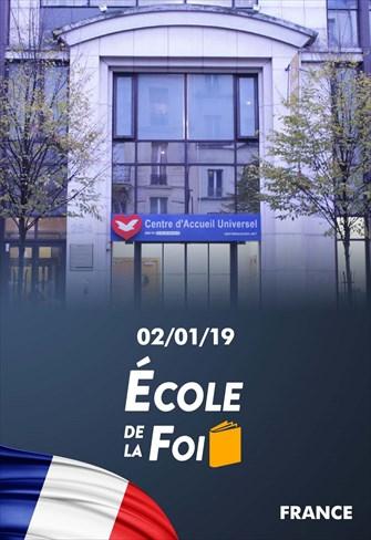 École de la Foi - 02/01/19 - France