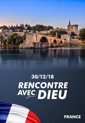 Rencontre avec Dieu - 30/12/18 - France