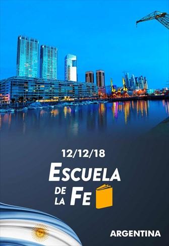 Escuela de la Fe - 12/12/18 - Argentina