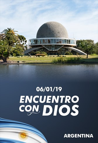 Encuentro con Dios - 06/01/19 - Argentina