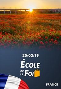 École de la foi - 20/03/19 - France