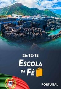Escola da fé - 26/12/18 - Portugal