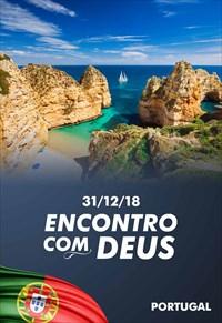 Encontro com Deus - 31/12/18 - Portugal