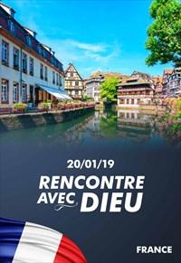 Rencontre avec Dieu - 20/01/19 - France