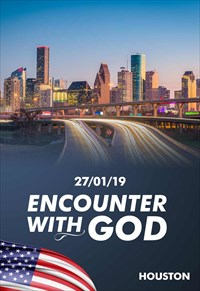 Encounter with God - 27/01/19 - Houston