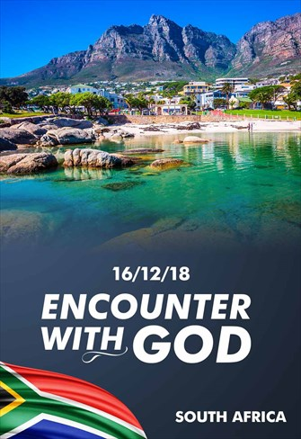 Encounter with God - 16/12/18 - South Africa