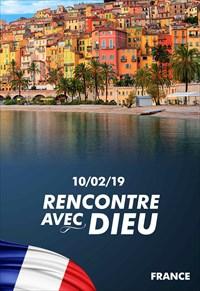 Rencontre avec Dieu - 10/02/19 - France