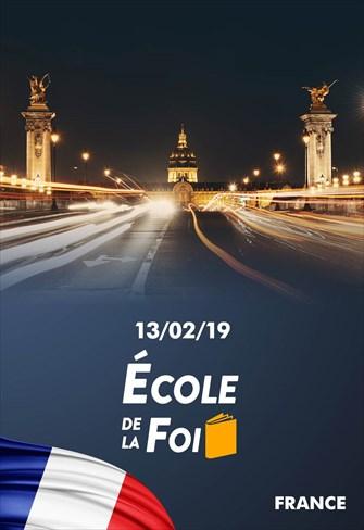 École de la foi - 13/02/19 - France