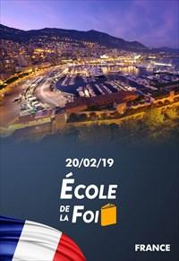 École de la foi - 20/02/19 - France